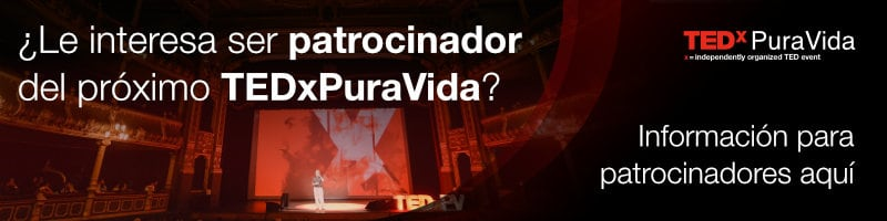 Haga click aquí si desea ser patrocinador de TEDxPuraVida